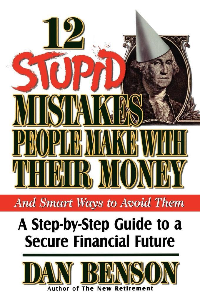 12 Stupid Mistakes People Make with Their Money als Taschenbuch