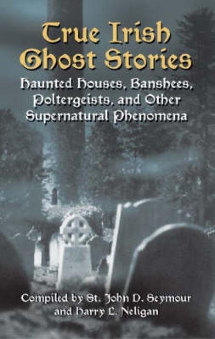 True Irish Ghost Stories als Taschenbuch