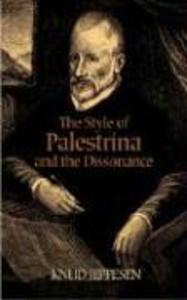 The Style of Palestrina and the Dissonance als Taschenbuch