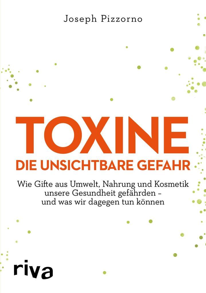 Toxine - Die unsichtbare Gefahr als eBook epub