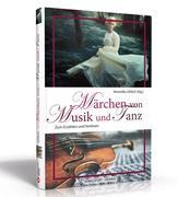 Märchen von Musik und Tanz