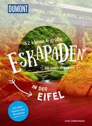 52 kleine & große Eskapaden in der Eifel