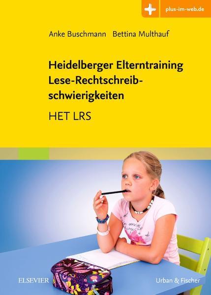 Heidelberger Elterntraining Lese-Rechtschreibschwierigkeiten. als Buch