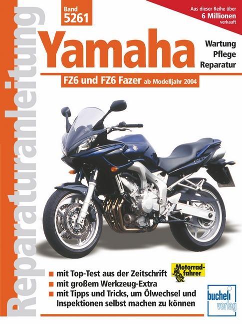 Yamaha FZ6 / FZ6 Fazer ab Modelljahr 2004 als Buch (kartoniert)