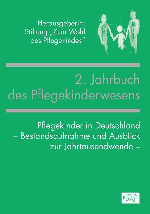 2. Jahrbuch des Pflegekinderwesens als Buch (kartoniert)