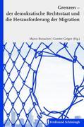 Grenzen - der demokratische Rechtsstaat und die Herausforderung der Migration