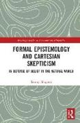 Formal Epistemology and Cartesian Skepticism