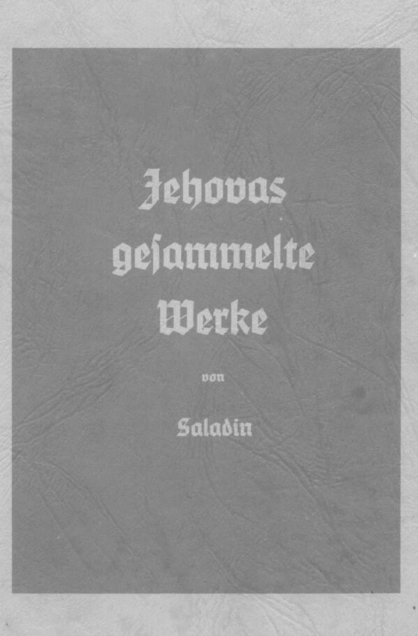 Jehovas gesammelte Werke als Buch (kartoniert)