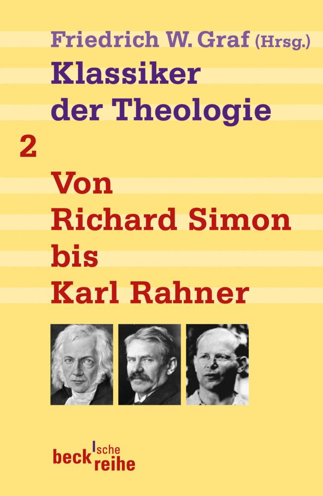 Klassiker der Theologie Bd. 2: Von Richard Simon bis Karl Rahner als Taschenbuch
