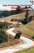 San Francisco Peninsula Bike Trails: 32 Road and Mountain Bike Rides Through San Francisco and San Mateo Counties