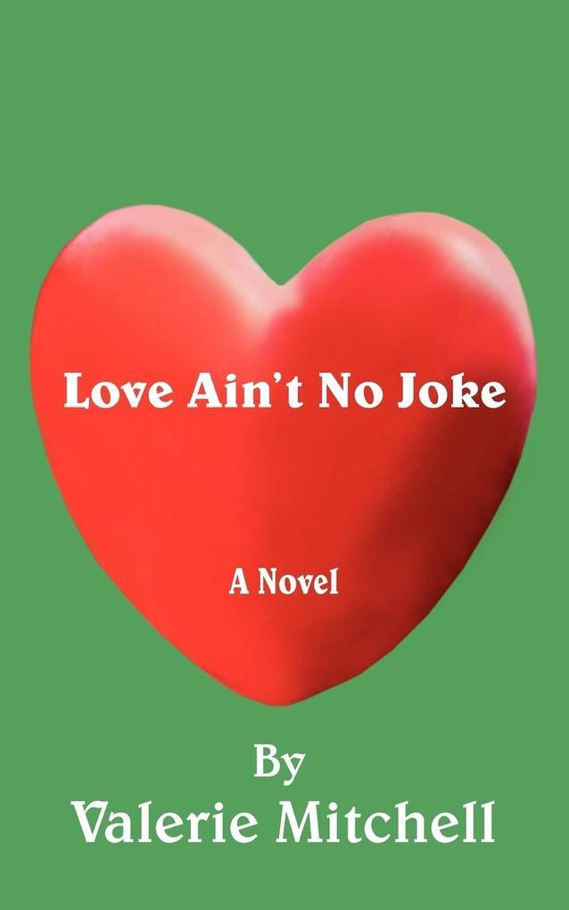 Love Ain't No Joke als Taschenbuch