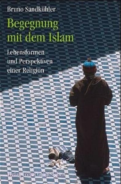 Begegnung mit dem Islam als Buch (gebunden)
