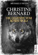 Christine Bernard. Die Legende vom bösen Wolf