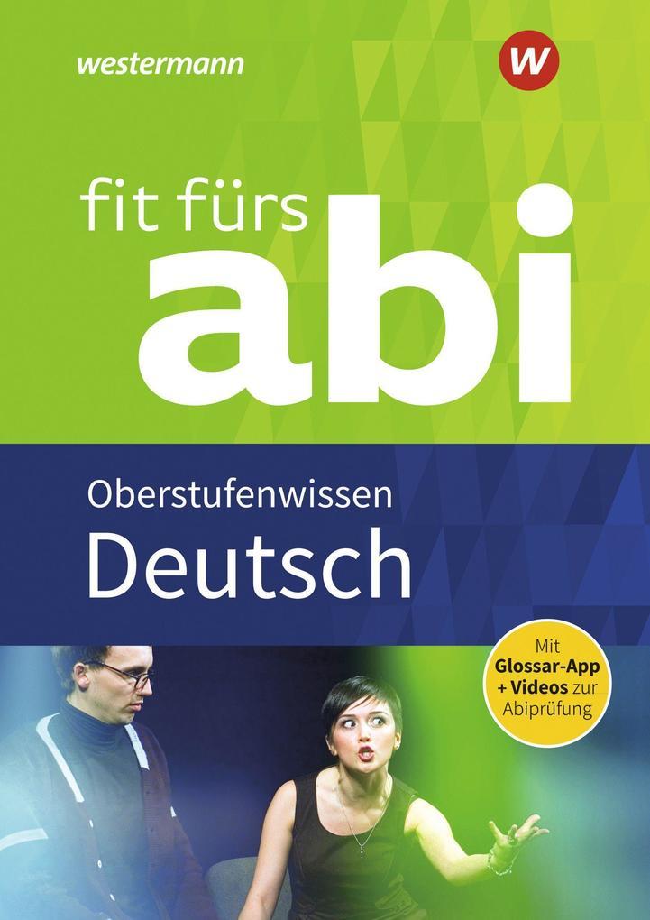 Fit fürs Abi. Deutsch Oberstufenwissen als Buch (kartoniert)