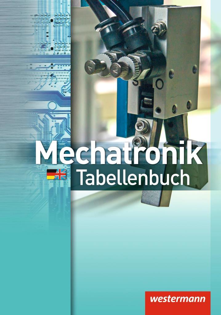 Mechatronik Tabellenbuch als Buch (gebunden)
