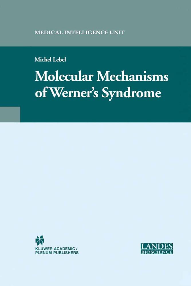 Molecular Mechanisms of Werner's Syndrome als Buch (gebunden)