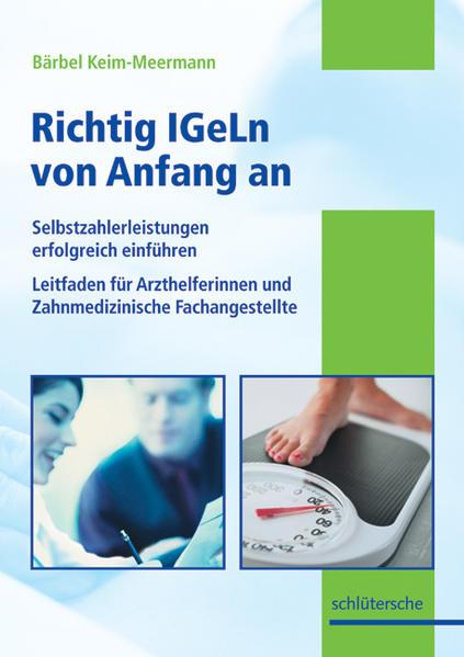 Die Arzthelferin, Richtig IGeLn von Anfang an leicht gemacht als Buch (kartoniert)