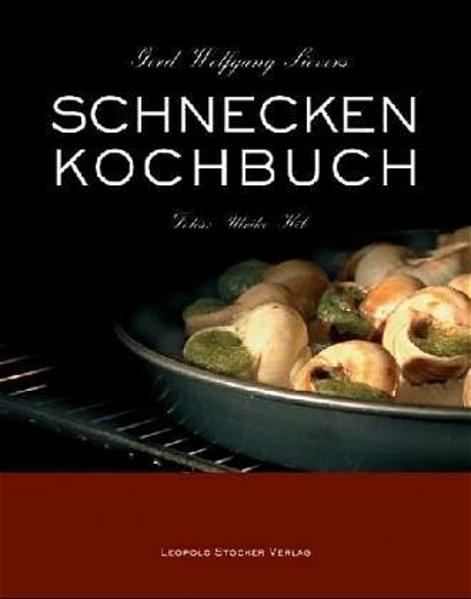 Schneckenkochbuch als Buch (gebunden)