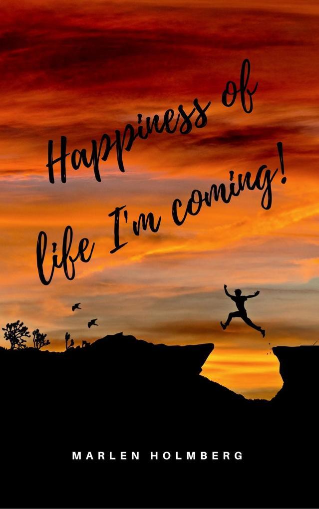 Happiness of life I'm coming! als eBook epub