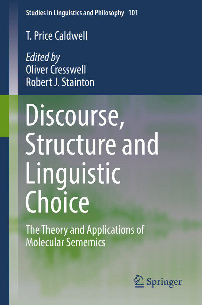 Discourse, Structure and Linguistic Choice als Buch (gebunden)