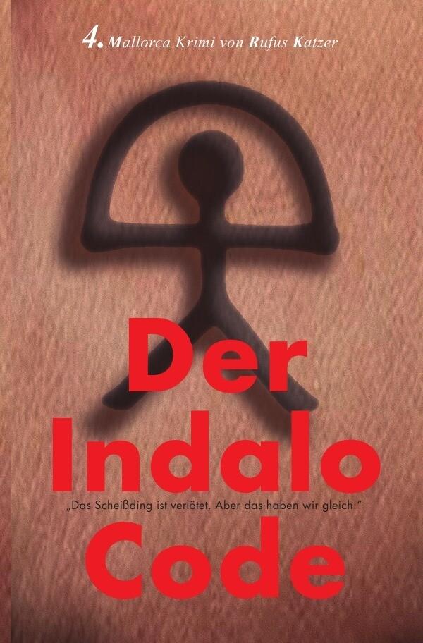 Der Indalo Code als Buch (kartoniert)