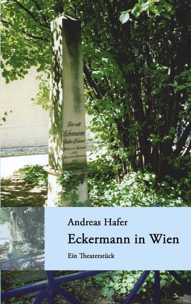 Eckermann in Wien als Buch (gebunden)