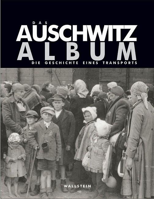 Das Auschwitz Album als Buch (gebunden)