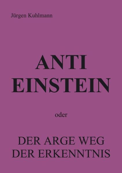 Anti Einstein als Buch (gebunden)