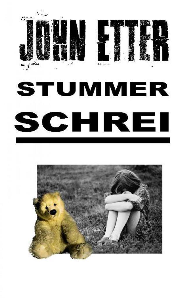 JOHN ETTER - Stummer Schrei als eBook epub
