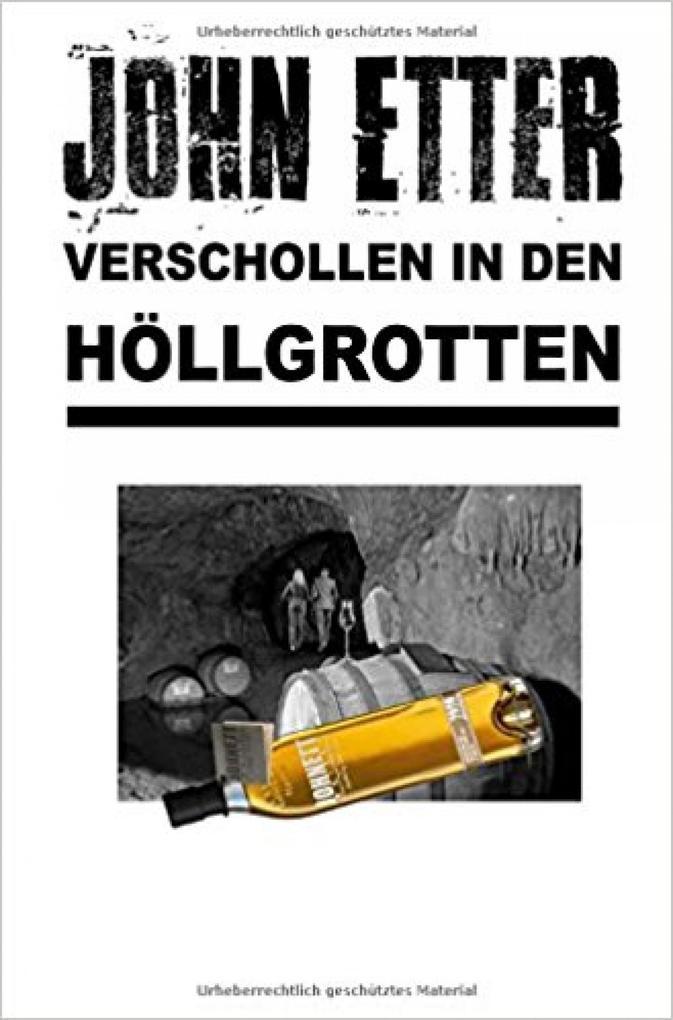 JOHN ETTER - Verschollen in den Höllgrotten als eBook epub