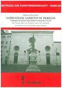 SAPIENTIAM SAPIENTUM PERDAM Triumph der Kirche und Niederwerfung des Frevels