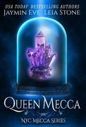 Queen Mecca