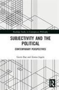 Subjectivity and the Political