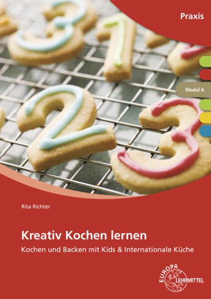Kreativ Kochen lernen Modul A als Buch (kartoniert)