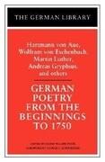 German Poetry from the Beginnings to 1750