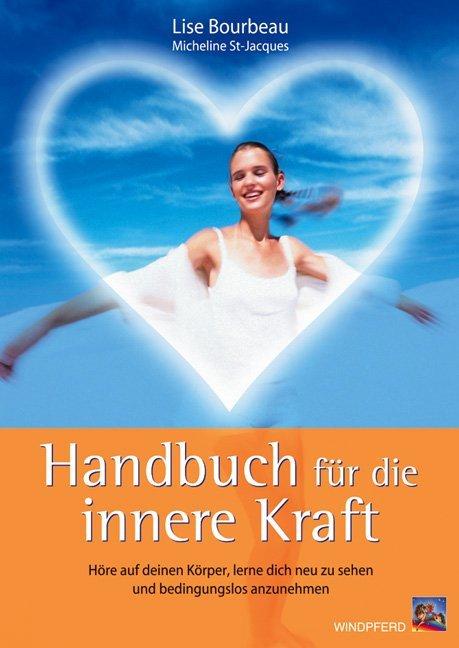 Handbuch für die innere Kraft als Buch (kartoniert)