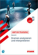 Abitur-Training - Deutsch Dramen analysieren und interpretieren
