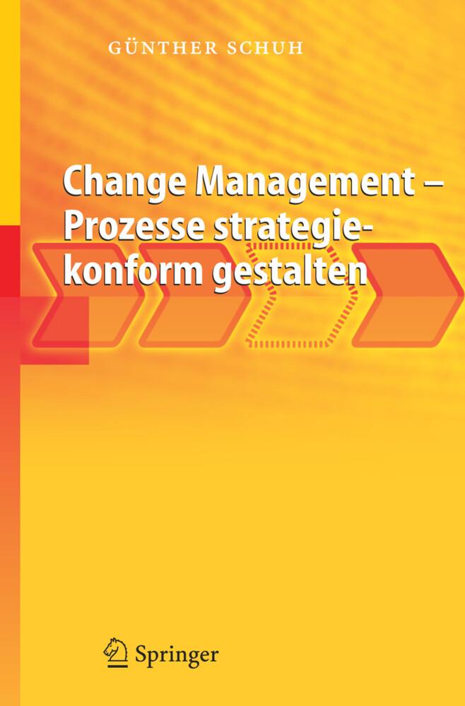 Change Management - Prozesse strategiekonform gestalten als Buch (kartoniert)
