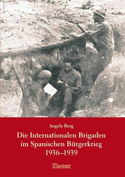 Die Internationalen Brigaden im Spanischen Bürgerkrieg 1936-1939 als Buch (kartoniert)