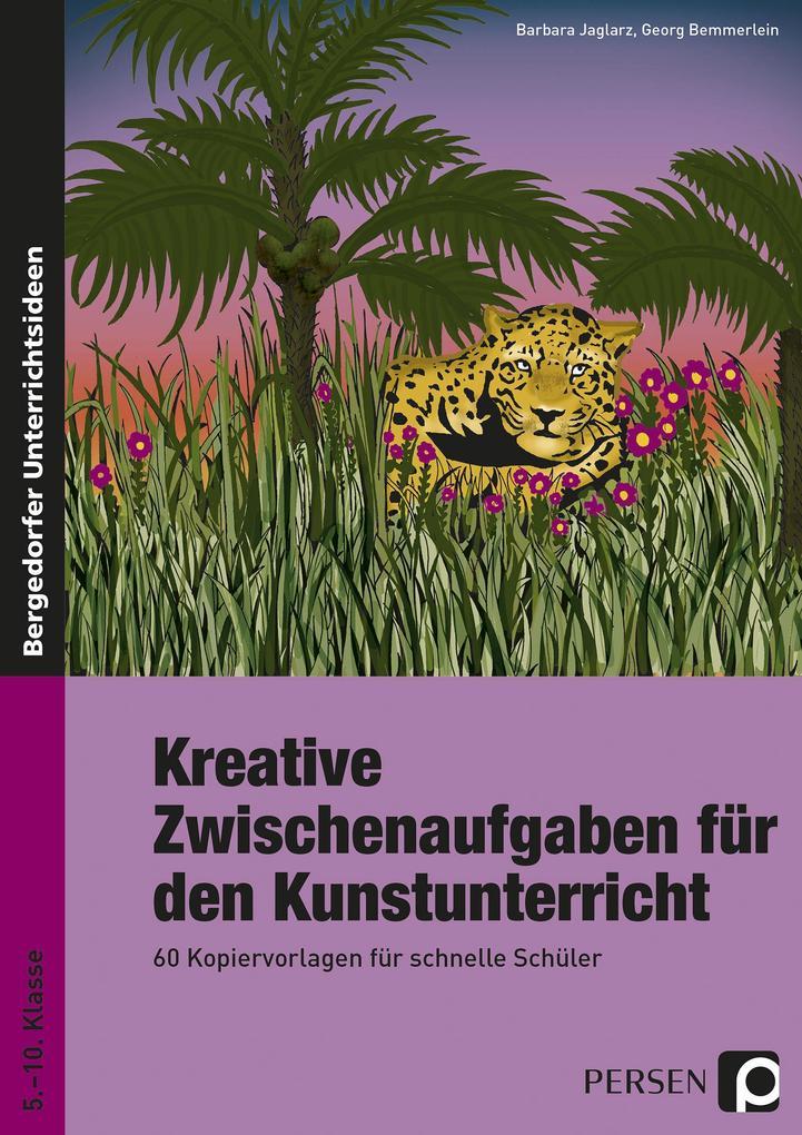 Kreative Zwischenaufgaben für den Kunstunterricht als Buch (kartoniert)