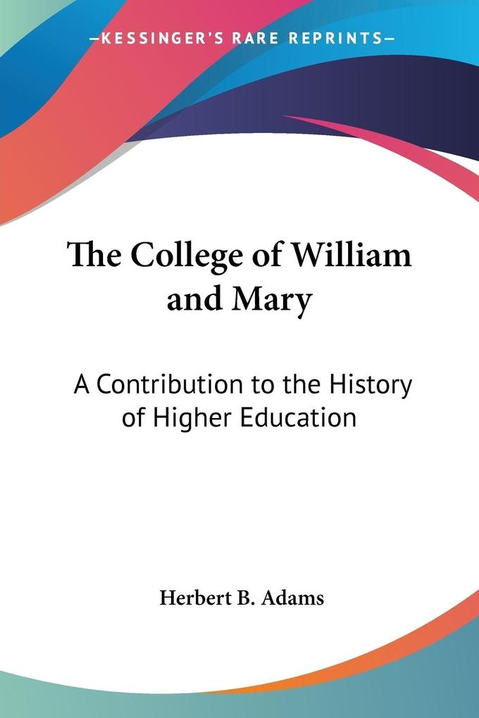 The College of William and Mary als Buch (kartoniert)