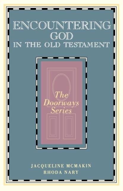 Encountering God in the Old Testament als Taschenbuch