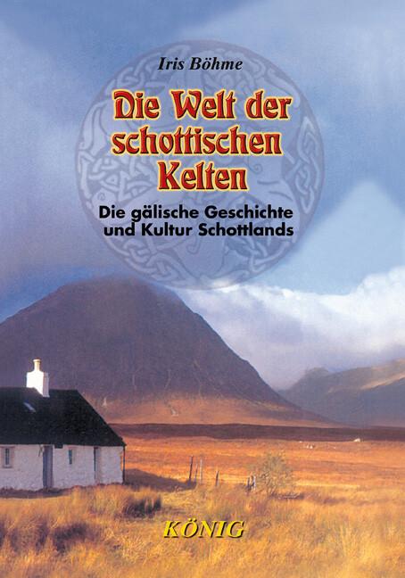 Die Welt der schottischen Kelten als Buch (gebunden)