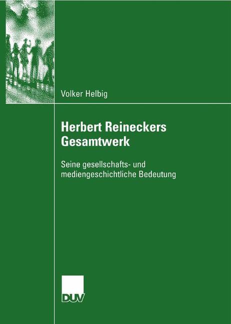 Herbert Reineckers Gesamtwerk als Buch (kartoniert)