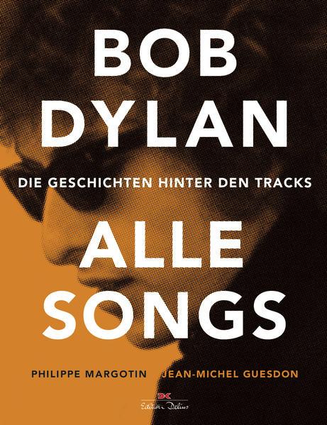 Bob Dylan - Alle Songs als Buch (gebunden)