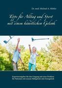 Tipps für Alltag und Sport mit einem künstlichen Gelenk