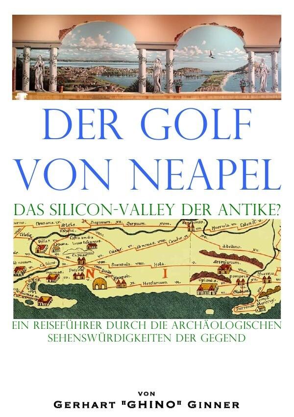 der Golf von Neapel, das Silicon-Valley der Antike? als Buch (kartoniert)