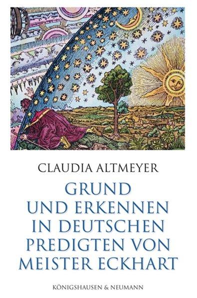 Grund und Erkennen in deutschen Predigten von Meister Eckhart als Buch (gebunden)