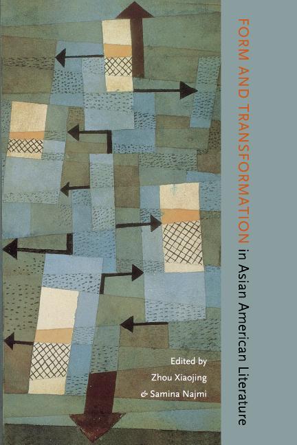 Form and Transformation in Asian American Literature als Taschenbuch