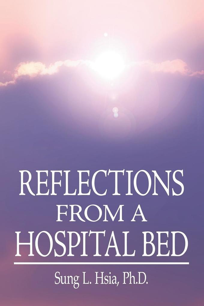 Reflections from a Hospital Bed als Taschenbuch
